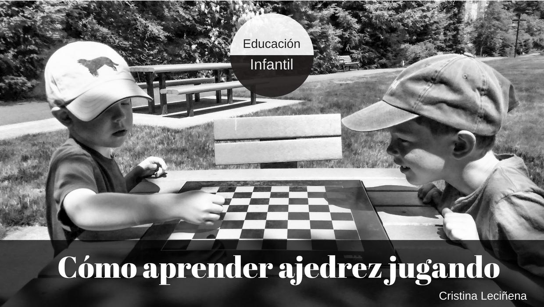 Aprender ajedrez jugando